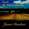 Inside My Wildest Dreams - Single - Janet Dunbar